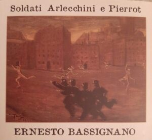 """Esce oggi """"Soldati, Arlecchini e Pierrot"""" di Ernesto Bassignano, 50 anni di musica d'autore"""