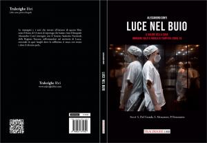 """Arrivato nelle librerie romane il reportage fotografico """"Luce nel Buio"""" di Alessandro Conti"""